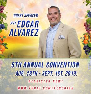 Pastor Edgar Alvarez 5th Annual Convention 2019