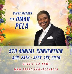 Rev. Omar Pela 5th Annual Convention 2019
