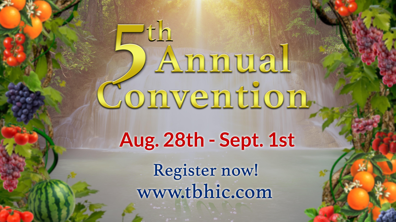 5th Annual convention Flourishing Vine