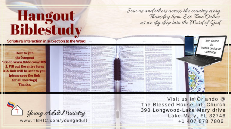 The Blessed House International Church - Hangout bible study