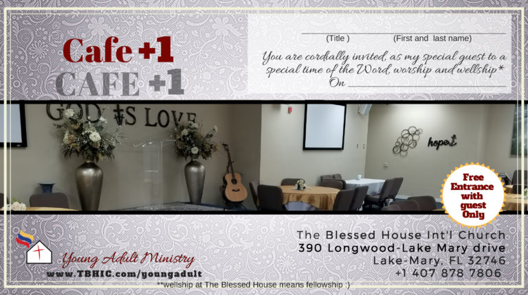 Plus+1Cafe, The Blessed House International Church
