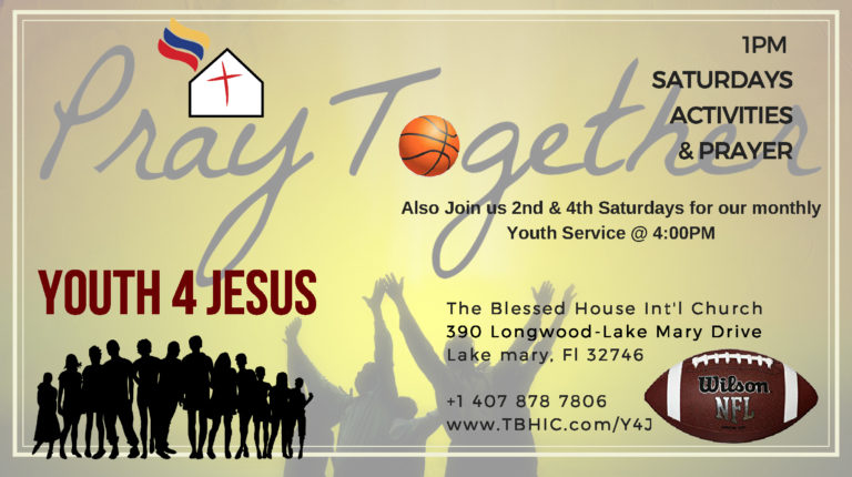Y4J Activities and Prayer, The Blessed House International Church
